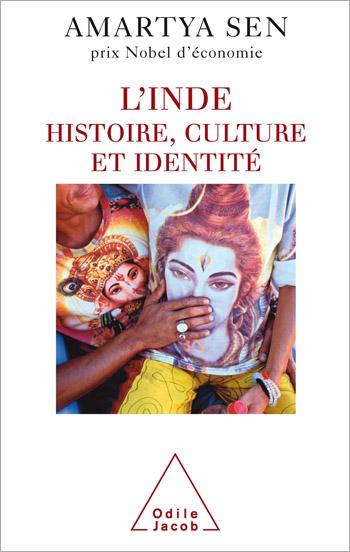 Inde (L') - Histoire, culture et identité