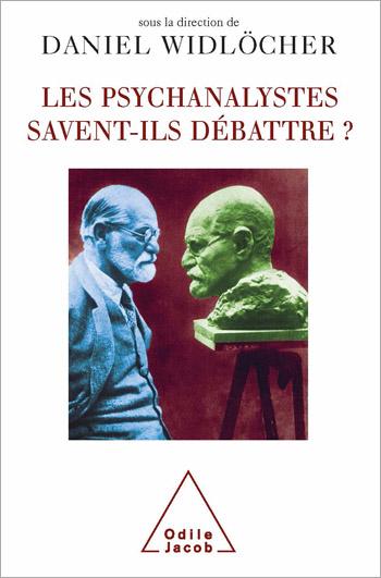 psychanalystes savent-ils débattre ? (Les)