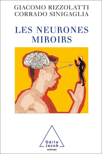 Neurones miroirs (Les)