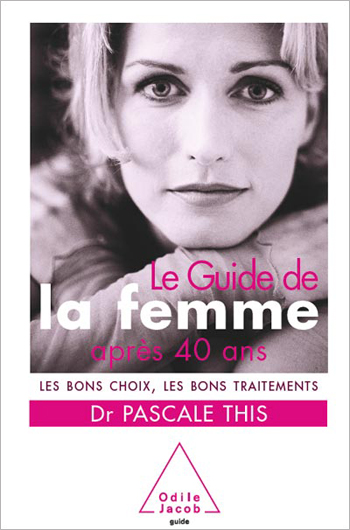 Handbook for Women Over 40 - The Right Choices and the Best Treatments