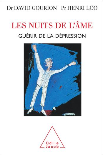 Nuits de l'âme (Les) - Guérir de la dépression