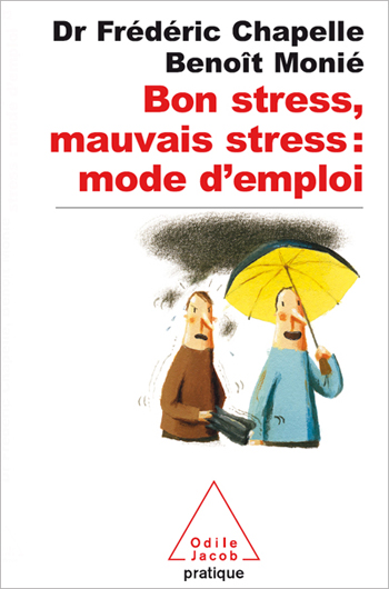 Good and Bad Stress: A How-to Manual