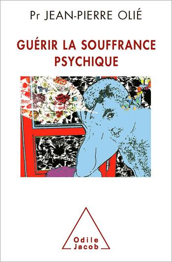 Guérir la souffrance psychique