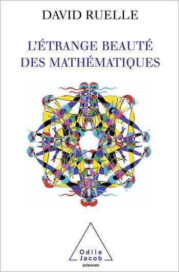 Étrange Beauté des mathématiques (L')
