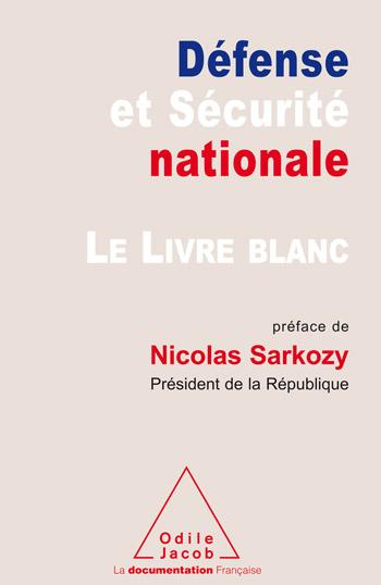Livre blanc sur la défense et la sécurité nationale (Le)