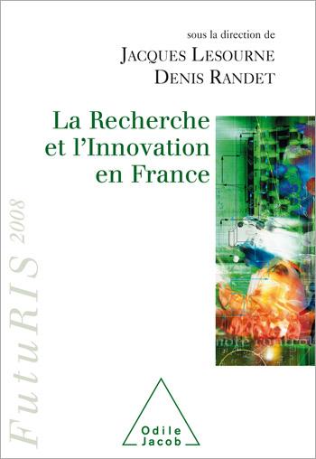 Recherche et l'innovation en France (La) - FutuRis 2008