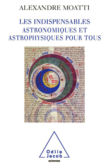 Indispensables astronomiques et astrophysiques pour tous (Les)