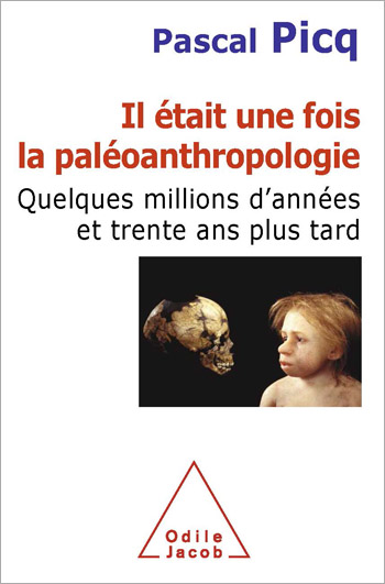 Once Upon A Time The Paleoanthropology