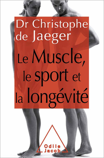 Muscle, Sport and Longevity (The)
