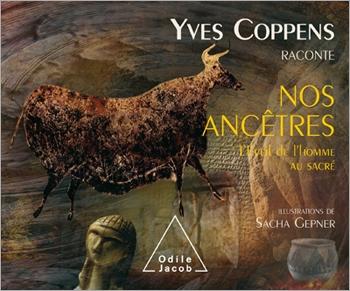 Yves Coppens raconte nos ancêtres - L'Éveil de l'homme au sacré