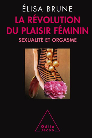 Revolution Of Female Pleasure (The)