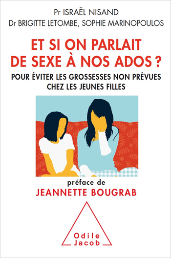 Et Si On Parlait De Sexe A Nos Ados Editions Odile Jacob