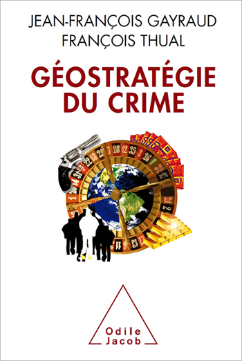 Geostrategy of Crime