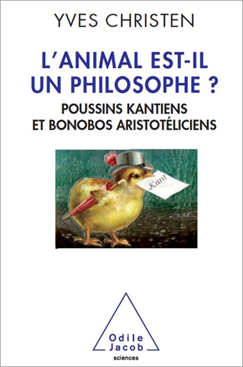 Are Animals Philosophers? - Kantian Chickens and Aristotelian Bonobos