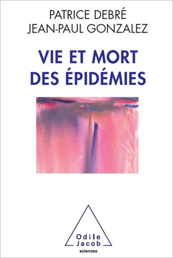 Vie et mort des épidémies