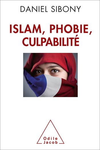 Islam, phobie, culpabilité