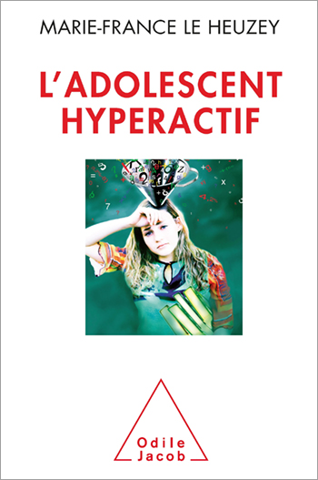 Adolescent hyperactif (L')