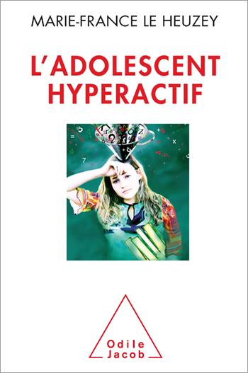 Hyperactive Adolescent (The)