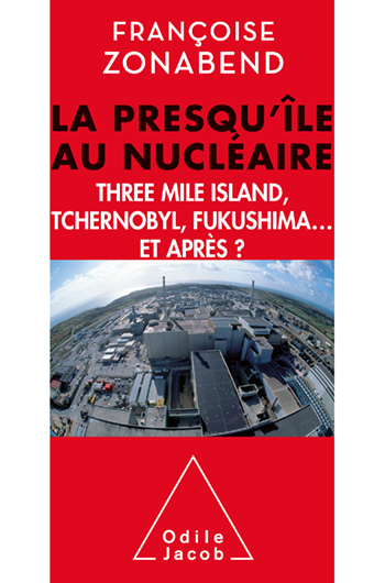 Nuclear Peninsula (The) - Three Mile Island, Tchernobyl, Fukushima... and after?