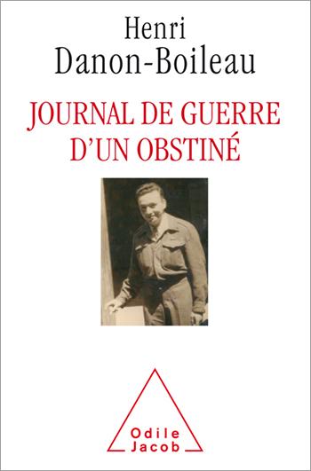 War Diaries of an Obstinate Man