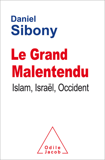 Grand Malentendu (Le) - Islam, Israël, Occident