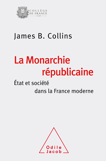 james collins la monarchie republicaine cover