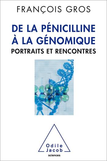 From Penicillin to genomics