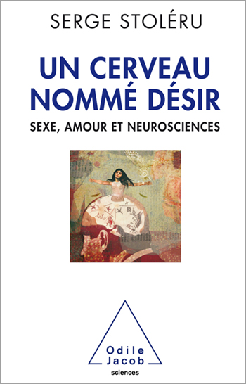 A Brain Named Desire - Neuroscience, sex and love