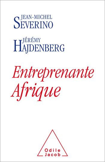 Afrique entreprise - Africa invents its own growth model