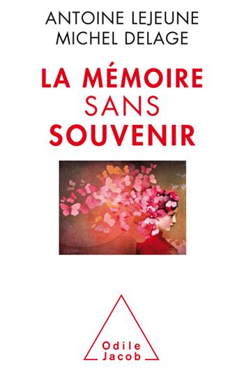 Mémoire sans souvenir (La)