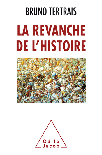 Revanche de l'Histoire (La)
