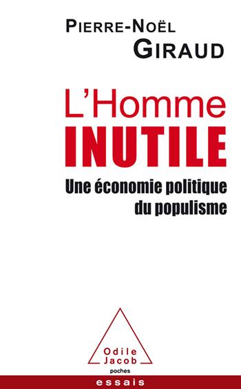 Homme inutile (L') - Une économie politique du populisme