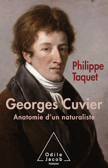 Georges Cuvier - Tome 2 : Anatomie d'un naturaliste