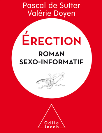 Érection - Roman sexo-informatif