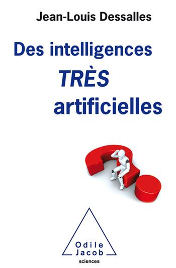 Des intelligences TRÈS artificielles