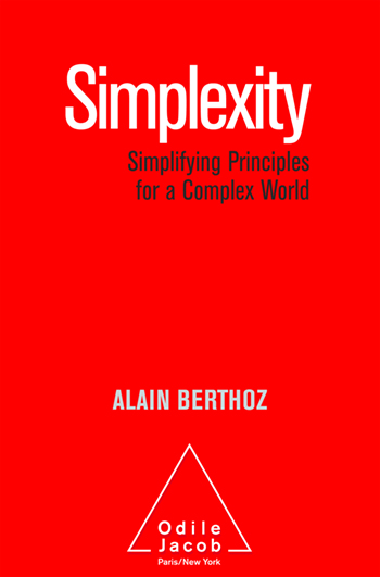 Simplexity - Simplifying Principles for a Complex World