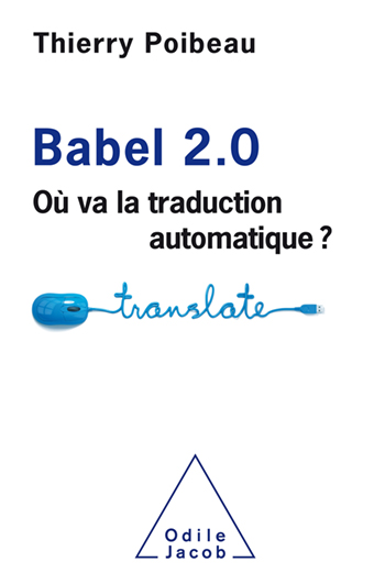 Babel 2.0 - Où va la traduction automatique ?