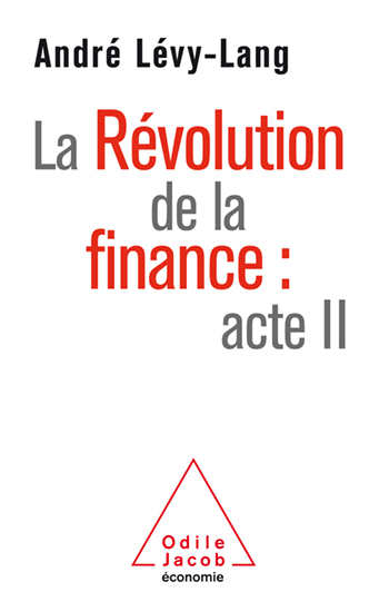 Révolution de la finance : acte II (La)