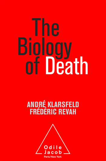 Biology of Death (The)