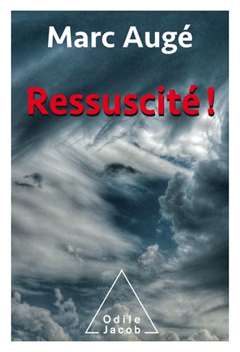 Ressuscité !