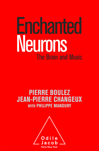 Enchanted Neurons - The Brain and Music
