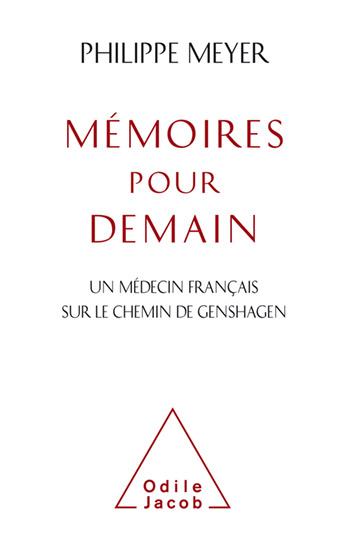 Mémoires pour demain - Un médecin français sur le chemin de Genshagen