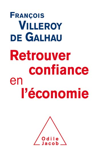 Retrouver confiance en l'économie