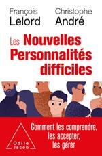 Nouvelles Personnalités difficiles (Les) - Comment les comprendre, les accepter, les gérer