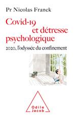 Covid-19 et détresse psychologique - 2020, l'odyssée du confinement